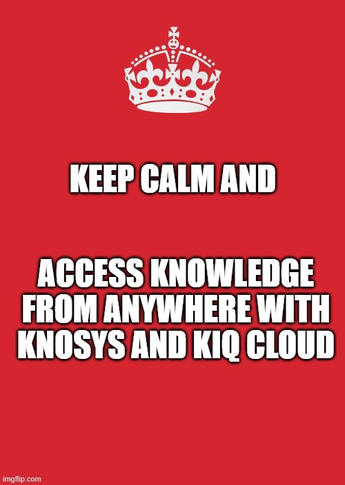 keep calm and access knowledge
